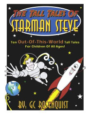 The Tall Adventures of StarMan Steve
